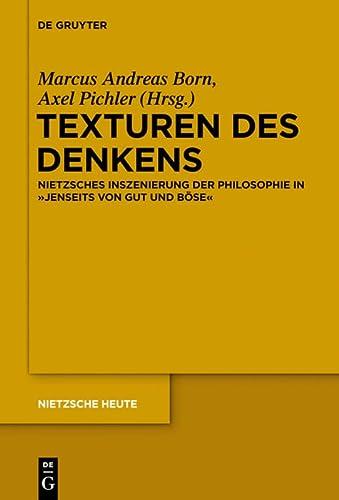 9783110298895: Texturen Des Denkens: Nietzsches Inszenierung Der Philosophie in