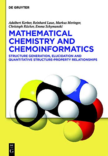 9783110300079: Mathematical Chemistry and Chemoinformatics: Structure Generation, Elucidation and Quantitative Structure-Property Relationships