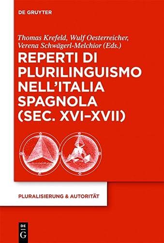 9783110300178: Reperti Di Plurilinguismo Nell'italia Spagnola, Sec. Xvi-xvii: 38