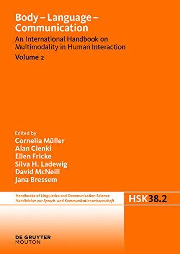 Body - Language - Communication. Vol.2: Cornelia Müller