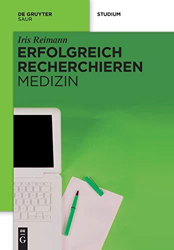 9783110300956: Erfolgreich recherchieren - Medizin (German Edition)