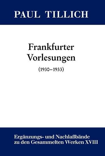 9783110301199: Frankfurter Vorlesungen: (1930-1933)