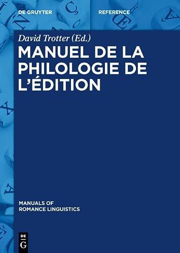 9783110302462: Manuel De La Philologie De L'edition