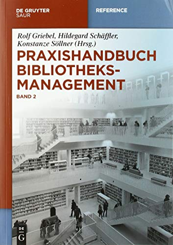 9783110302936: Praxishandbuch Bibliotheksmanagement (De Gruyter Reference) (German Edition)