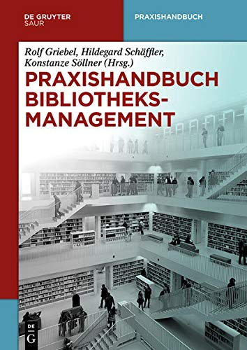 9783110303155: Praxishandbuch Bibliotheksmanagement (De Gruyter Reference) (German Edition)