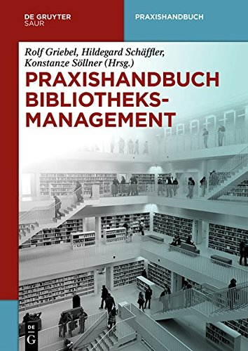 9783110303278: Praxishandbuch Bibliotheksmanagement (de Gruyter Reference) (German Edition)