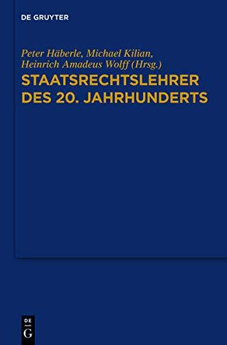 9783110303773: Staatsrechtslehrer des 20. Jahrhunderts: Deutschland - Österreich - Schweiz