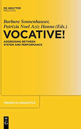 9783110303896: Vocative!: Addressing Between System and Performance (Trends in Linguistics. Studies and Monographs [TILSM])