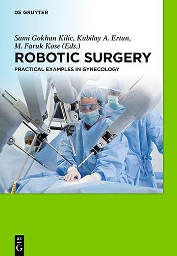 9783110306552: Robotic Surgery