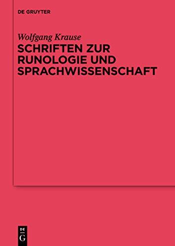 Schriften Zur Runologie Und Indogermanistik (Reallexikon Der: Wolfgang Krause, Heinrich