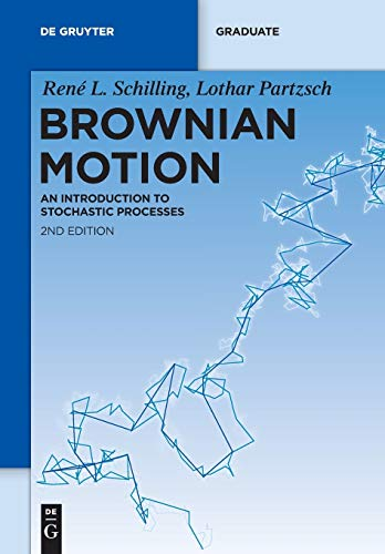 9783110307290: Brownian Motion: An Introduction To Stochastic Processes (De Gruyter Textbook)