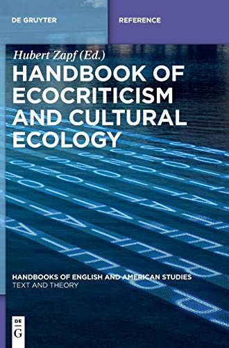 Handbook of Ecocriticism and Cultural Ecology (Handbooks of English and American Studies): Hubert ...