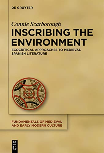 9783110309393: Inscribing the Environment (Fundamentals of Medieval and Early Modern Culture)