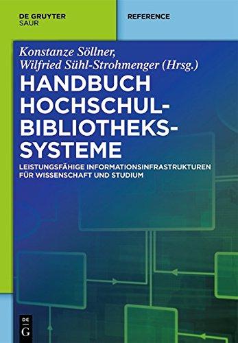 9783110310108: Handbuch Hochschulbibliothekssysteme: Leistungsfahige Informationsinfrastrukturen Fur Wissenschaft Und Studium (de Gruyter Reference)