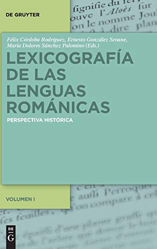 9783110310153: Lexicografia de las lenguas romanicas: Perspectiva historica (Spanish Edition)