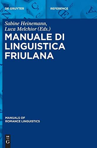 9783110310597: Manuale Di Linguistica Friulana (Manuals of Romance Linguistics) (Italian Edition)