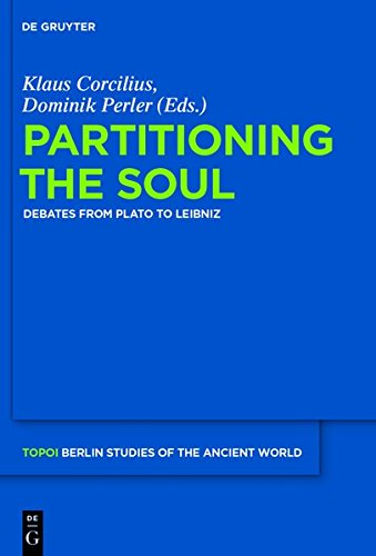 9783110311891: Partitioning the Soul: Debates from Plato to Leibniz (Topoi - Berlin Studies of the Ancient world/Topoi - Berliner Studien der Alten Welt)