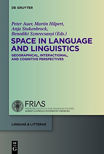 9783110312034: Space in Language and Linguistics: Geographical, Interactional, and Cognitive Perspectives