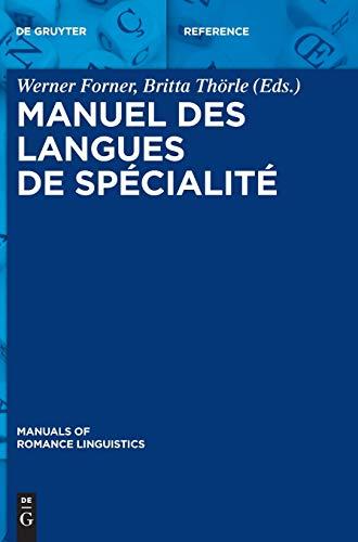 9783110313437: Manuel des langues de spécialité (Manuals of Romance Linguistics)