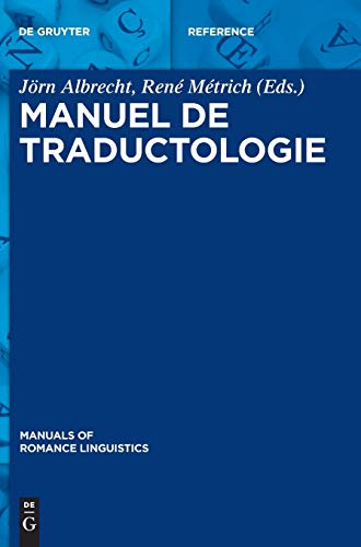 9783110313529: Manuel De Traductologie (Manuals of Romance Linguistics) (French Edition)