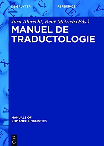 9783110313567: Manuel de Traductologie (Manuals of Romance Linguistics) (French Edition)