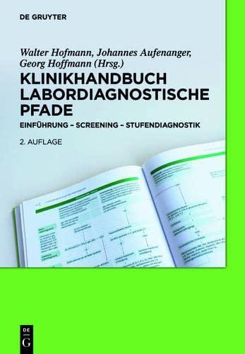 9783110314007: Klinikhandbuch Labordiagnostische Pfade: Einfuhrung - Screening - Stufendiagnostik (German Edition)