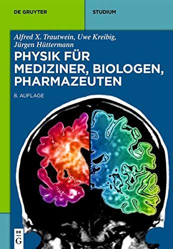 9783110316193: Physik für Mediziner, Biologen, Pharmazeuten (De Gruyter Studium)