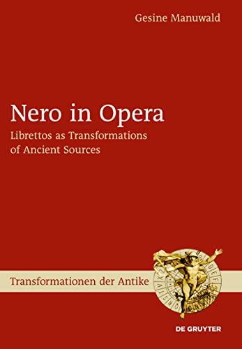9783110317138: Nero in Opera (Transformationen Der Antike)