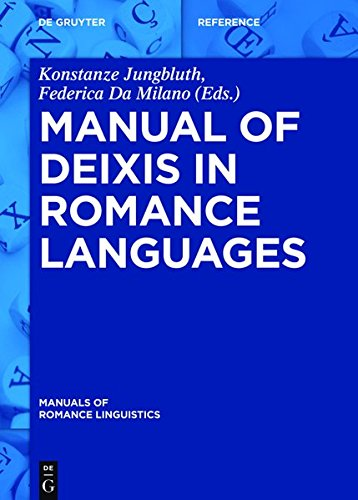 9783110317749: Manual of Deixis in Romance Languages