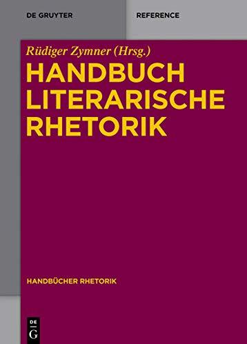 9783110318074: Handbuch Literarische Rhetorik (Handbucher Rhetorik) (German Edition)