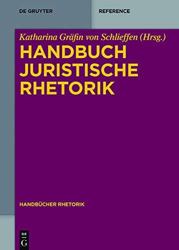 9783110318081: Handbuch Juristische Rhetorik