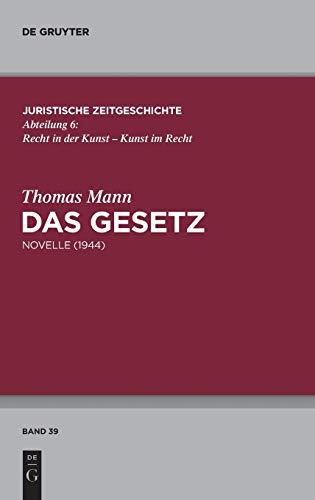 9783110318562: Das Gesetz: Novelle (1944) (Juristische Zeitgeschichte / Abteilung 6)