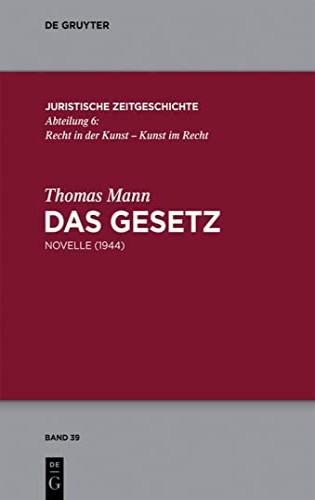 9783110318562: Das Gesetz: Novelle (1944) (Juristische Zeitgeschichte / Abteilung 6) (German Edition)