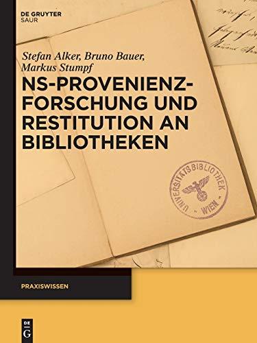 9783110318586: Ns-provenienzforschung Und Restitution an Bibliotheken (Praxiswissen) (German Edition)