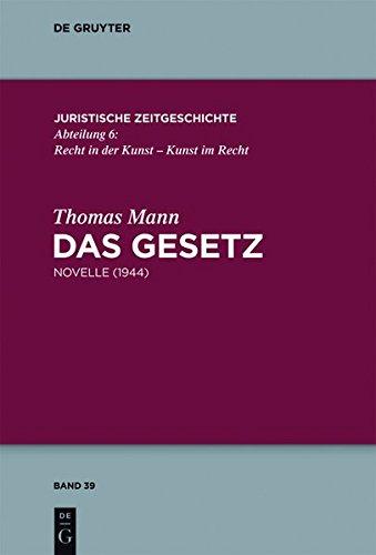 9783110318623: Das Gesetz: Novelle (1944) (Juristische Zeitgeschichte / Abteilung 6) (German Edition)