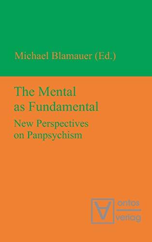9783110319330: The Mental as Fundamental
