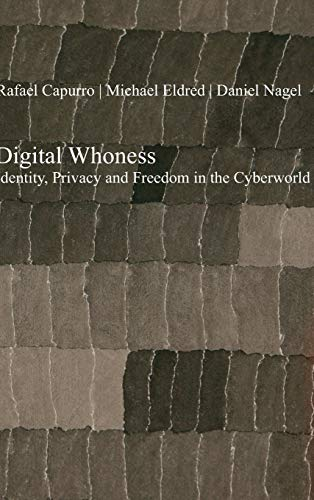 9783110320121: Digital Whoness: Identity, Privacy and Freedom in the Cyberworld