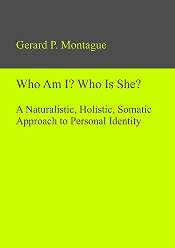 9783110320312: Who am I? Who is She?: A Naturalistic, Holistic, Somatic Approach to Personal Identity