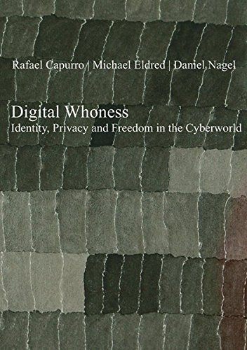 9783110320435: Digital Whoness: Identity, Privacy and Freedom in the Cyberworld