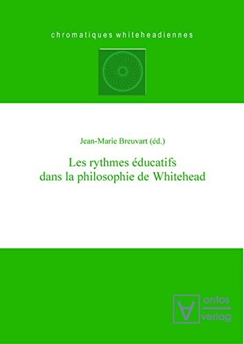 9783110322071: Les Rythmes Educatifs Dans La Philosophie de Whitehead