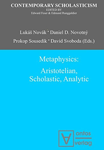 9783110322453: Metaphysics: Aristotelian, Scholastic, Analytic (Contemporary Scholasticism)