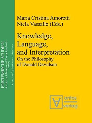 9783110322538: Knowledge, Language, and Interpretation: On the Philosophy of Donald Davidson (Epistemische Studien / Epistemic Studies)