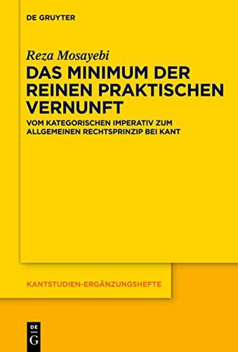 9783110323924: Das Minimum der reinen praktischen Vernunft (Kantstudien-Erganzungshefte) (German Edition)