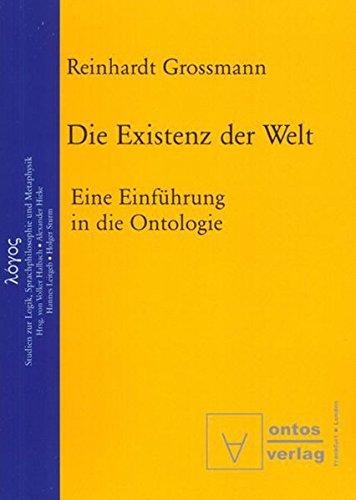 9783110324112: Die Existenz Der Welt: Eine Einfuhrung in Die Ontologie (Logos) (German Edition)