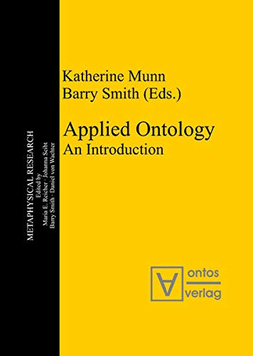 9783110324877: Applied Ontology: An Introduction (Metaphysical Research)