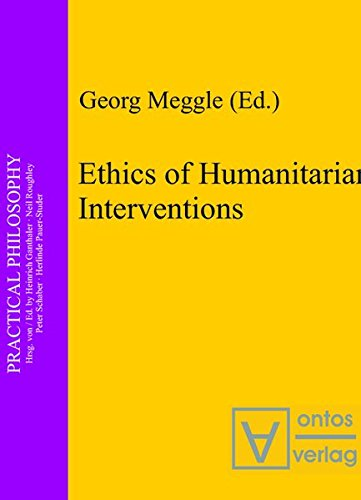 9783110327748: Ethics of Humanitarian Interventions (Practical Philosophy)