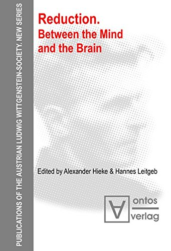 9783110328868: Reduction: Between the Mind and the Brain (Publications of the Austrian Ludwig Wittgenstein Society - New Series)