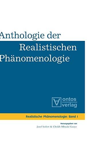 Anthologie der realistischen Phänomenologie: Josef Seifert