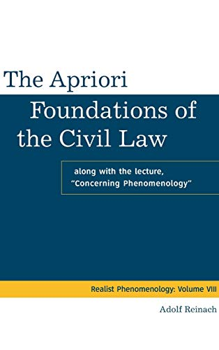 9783110329667: The Apriori Foundations of the Civil Law (Realistische Phanomenologie / Realist Phenomenology)