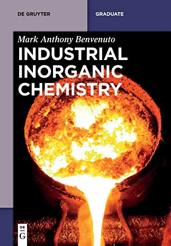Industrial Inorganic Chemistry: Mark Anthony Benvenuto